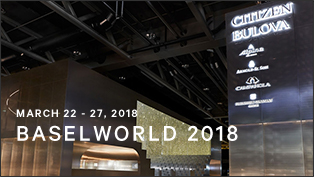 MARCH 22 - 27, 2018 BASELWORLD 2018